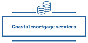 Coastal mortgage services